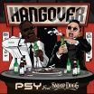 Hangover - Snoop Dogg, PSY