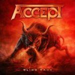 LEGENDY ROCKA: Accept prezentuje zwiastun nowego albumu Blind Rage - skąd tytuł? Jak powstała okładka?