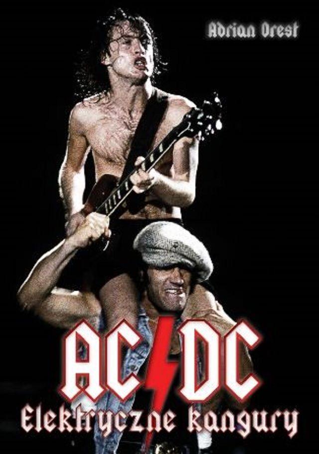 """AC/DC w artykule KULTOWA GODZINA W CZWARTEK: KSIĄŻKA AC/DC """"ELEKTRYCZNE KANGURY"""" DO PRZEJĘCIA!"""