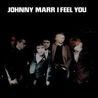 I Feel You - Johnny Marr