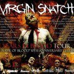 Virgin Snatch: trasa koncertowa na 10-lecie płyty In The Name Of Blood. Kiedy i gdzie koncerty?