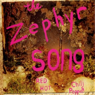 The Zephyr Song - Red Hot Chili Peppers
