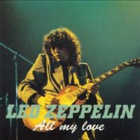 All My Love - Led Zeppelin