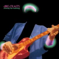 Money For Nothing - Dire Straits, Sting