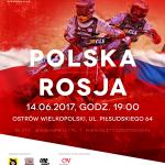 MECZ ŻUŻLOWY POLSKA ROSJA ,Stadion Miejski w Ostrowie ,Ostrów Wielkopolski