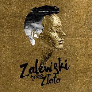 ZALEWSKI - koncert Warszawa