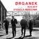 ORGANEK - koncert Warszawa - wyprzedany, Klub Stodoła, Warszawa