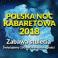 Polska Noc Kabaretowa 2018 - KATOWICE, Spodek Katowice, Katowice