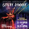 Spektakl Akrobatyczny. Cztery Żywioły, AKCJA WROCŁAW, Hala Stulecia, Wrocław
