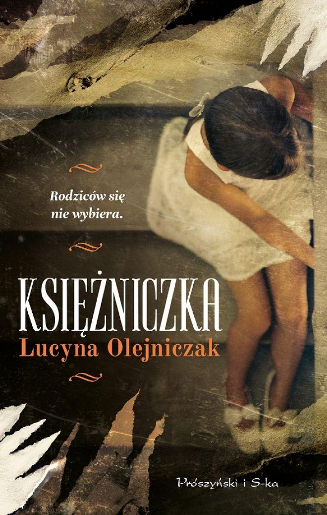 Nowa, fascynująca powieść Lucyny Olejniczak
