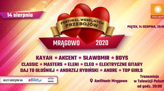 Festiwal Weselnych Przebojów Mrągowo 2020 – kto wystąpi?