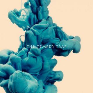 Trembling Hands - The Temper Trap