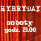 Sobota w Hybrydach!, Hybrydy, Warszawa