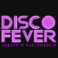 Disco Fever, IMPREZA GDAŃSK , Parlament Gdańsk, Gdańsk