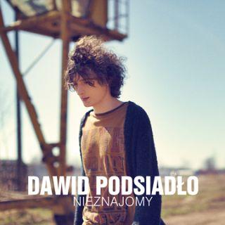 Nieznajomy - Dawid Podsiadło
