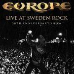 """Europe """"Live At Sweden Rock""""  - wyjątkowy, jubileuszowy koncert [2013]"""