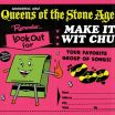 Make It With Chu - Queens of the Stone Age