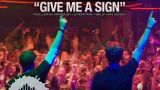 Give Me A Sign - Remady