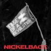 Edge Of a Revolution - Nickelback