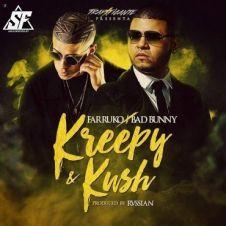 Krippy Kush - Farruko, Bad Bunny, Rvssian