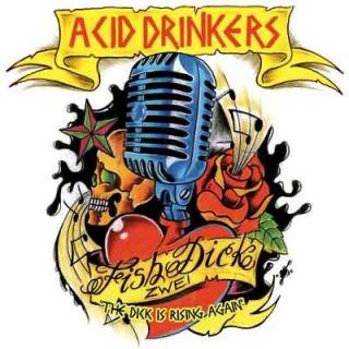 Et Si Tu N'existais Pas - Acid Drinkers