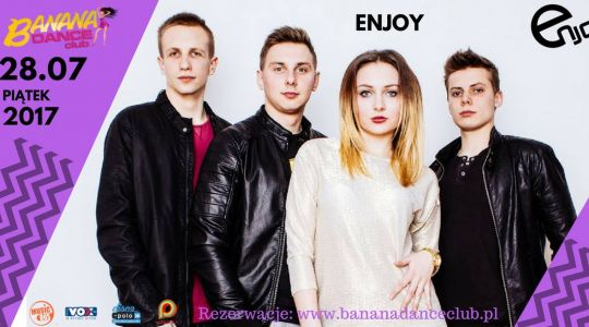 ENJOY  w Banana Dance Club Wrocław | 28.07