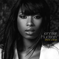 Where You At - Jennifer Hudson