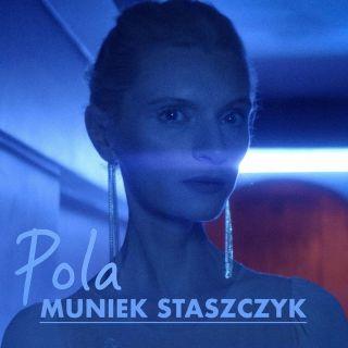 Pola - Muniek Staszczyk