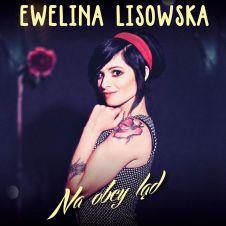Na Obcy Ląd - Ewelina Lisowska