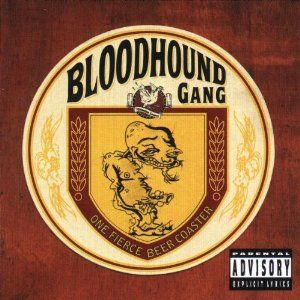 The Roof Is On Fire - Bloodhound Gang