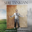 Deserving - Serj Tankian