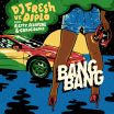 Bang Bang - DJ Fresh, Diplo, R.City, Selah Sue, Craig David