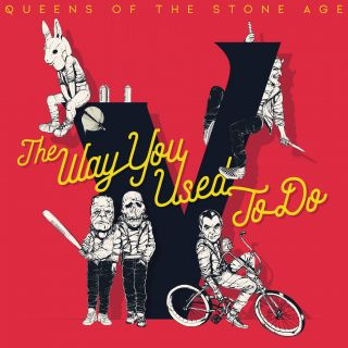 The Way You Used To Do - Queens of the Stone Age