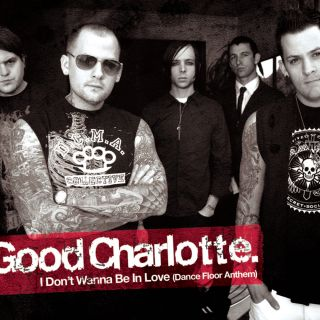 I Don't Wanna Be In Love - Good Charlotte