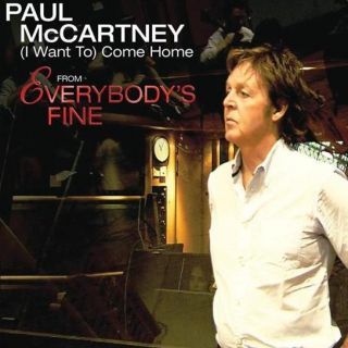 (I Want To) Come Home - Paul McCartney