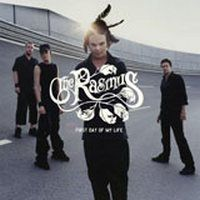 First Day Of My Life - The Rasmus