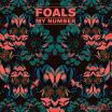 My Number - Foals