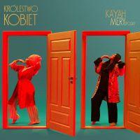 Królestwo kobiet - Kayah, Mery Spolsky