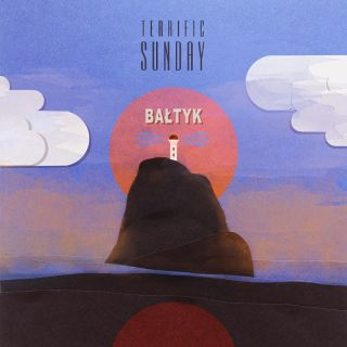 Bałtyk - Terrific Sunday