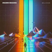 Believer - Imagine Dragons