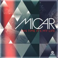 This Time It's My Life - MICAR