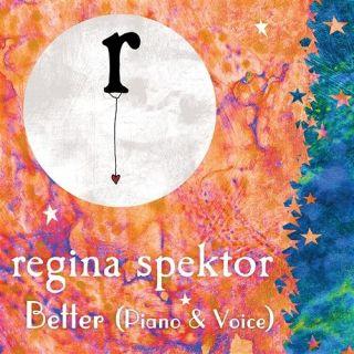 Better - Regina Spektor