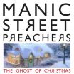 Ghost Of Christmas - Manic Street Preachers