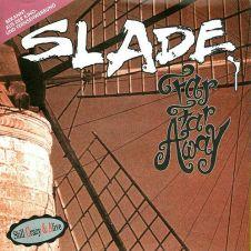 Far Far Away - Slade