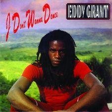 I Don't Wanna Dance - Eddy Grant