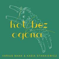 Kot Bez Ogona Varius Manx Kasia Stankiewicz Teledysk Mp3 Tekst